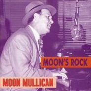 Moon Mullican, Moon's Rock (CD)