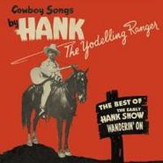 Hank Snow, Wanderin' On - The Best Of The Yodelling Ranger (CD)