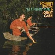 Johnny Horton, I'm A Fishin' Man [Limited Edition Box Set] (CD)