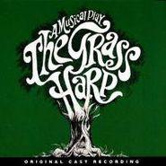 Various Artists, The Grass Harp: A Musical Play [Original Cast] (CD)