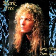 Mark Free, Long Way From Love (CD)