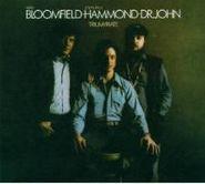 Mike Bloomfield, Triumvirate (CD)