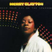 Merry Clayton, Keep Your Eye On The Sparrow (CD)