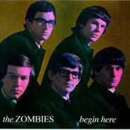 The Zombies, Begin Here: The Complete Decca Mono Recordings 1964-1967 (CD)
