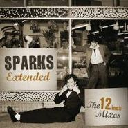 Sparks, Extended: 12inch Mixes 1979-84 (CD)