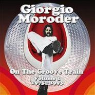 Giorgio Moroder, On The Groove Train Vol. 1, 1975-1993 (CD)