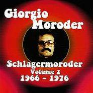 Giorgio Moroder, Schlagermoroder, Vol. 2: 1965-1976  (CD)