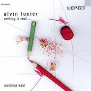 Alvin Lucier, Lucier: Nothing Is Real (CD)
