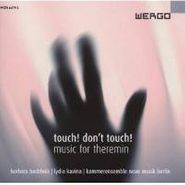 Barbara Buchholz, Touch! Don't Touch! - Music for Theremin (CD)