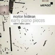 Morton Feldman, Feldman: Early Piano Pieces