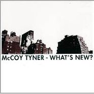 McCoy Tyner, What's New? (CD)