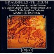 Walter Braunfels, Braunfels: Te Deum