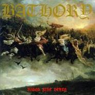 Bathory, Blood Fire Death (CD)
