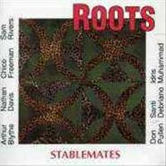 Roots, Stablemates (LP)