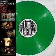 "Mayer Hawthorne, Green Eyed Love & Remixes (12"")"