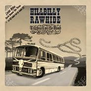 Hillbilly Rawhide, 10 Years On The Road (LP)