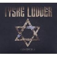 Tyske Ludder, Diaspora (CD)