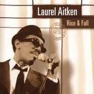 Laurel Aitken, Rise & Fall (LP)