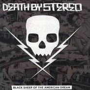 Death By Stereo, Black Sheep Of The American Dream (LP)