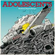 Adolescents, American Dogs Europe (CD)