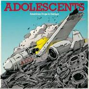 Adolescents, American Dogs In Europe (LP)