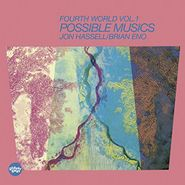 Jon Hassell, Fourth World Vol. 1: Possible Music (CD)