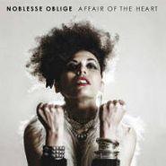 Noblesse Oblige, Affair Of The Heart (CD)