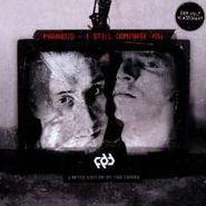 Paranoid, I Still Dominate You (CD)