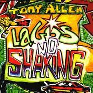 Tony Allen, Lagos No Shaking (CD)
