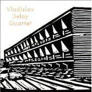 Vladislav Delay Quartet, Vladislav Delay Quartet (LP)
