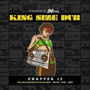 Various Artists, King Size Dub Chapter 15 (CD)