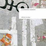 Einstürzende Neubauten, Silence Is Sexy (LP)
