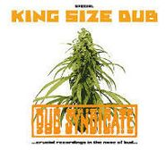 Dub Syndicate, Special King Size Dub (Crucial Recordings In The Name Of Bud) (CD)