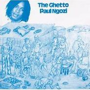 Paul Ngozi, Ghetto (CD)