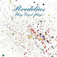 Roedelius, Flieg Vogel Fliege (LP)