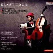 Ernst Toch, Bunte Suite / Mozart Transcriptions / Cello Concerto (CD)