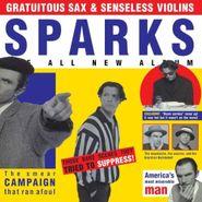 Sparks, Gratuitous Sax & Senseless Vio (CD)