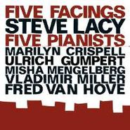 Steve Lacy, Five Facings Five Pianists (CD)