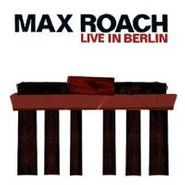 Max Roach, Live In Berlin (CD)