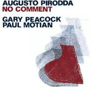 Augusto Pirroda, No Comment (CD)