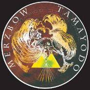 Merzbow, Tamayodo (LP)