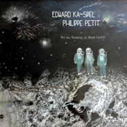 Edward Ka-Spel, Are You Receiving Us, Planet Earth!? [Record Store Day] (LP)