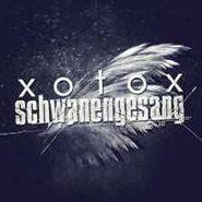 Xotox, Schwanengesang (CD)