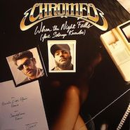 "Chromeo, When The Night Falls Remixes (12"")"