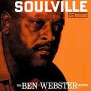 The Ben Webster Quintet, Soulville (LP)