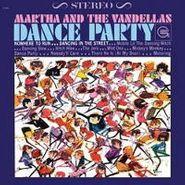 Martha & The Vandellas, Dance Party (LP) [180 Gram Vinyl]