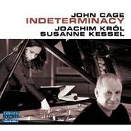 John Cage, Cage: Indeterminancy