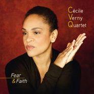 Cecile Verny Quartet, Fear & Faith (CD)