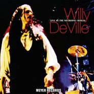 Willy DeVille, Live At The Metropol-Berlin (CD)