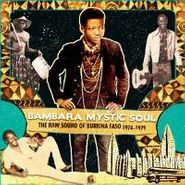 Various Artists, Bambara Mystic Soul - The Raw Sound Of Burkina Faso 1974-1979 (CD)